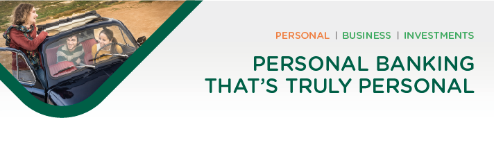 Personal Banking That's Truly Personal