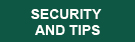 Security and Tips